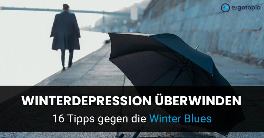 Winderdepression bekämpfen