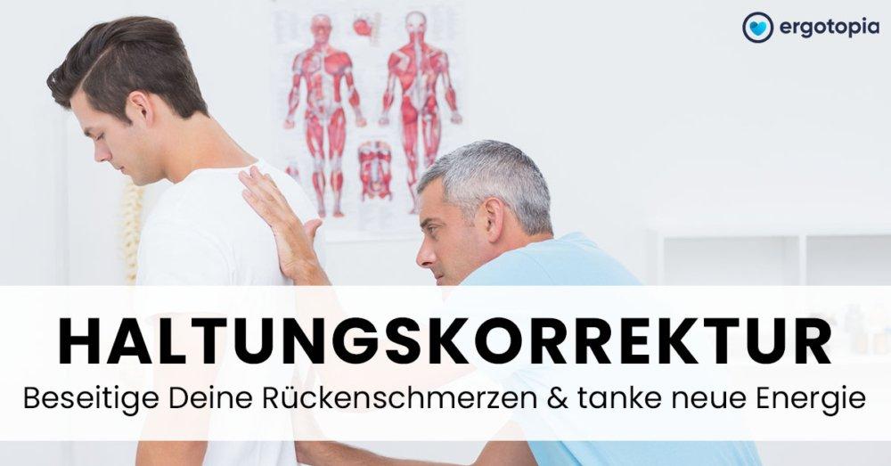 Haltungskorrektur gegen Rückenschmerzen