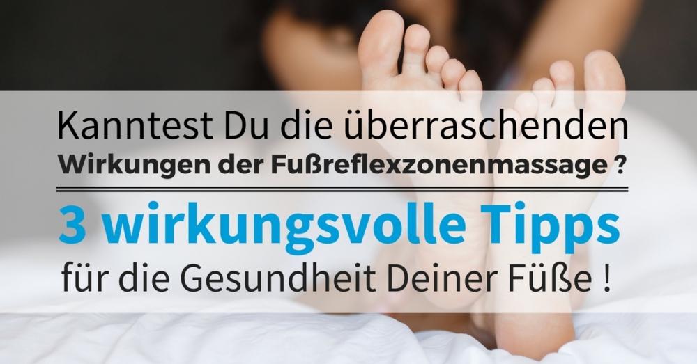 Fußreflexzonenmassage Tipps