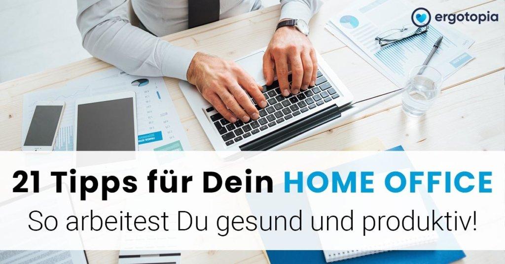 Von zuhause arbeiten Tipps für dein Home Office
