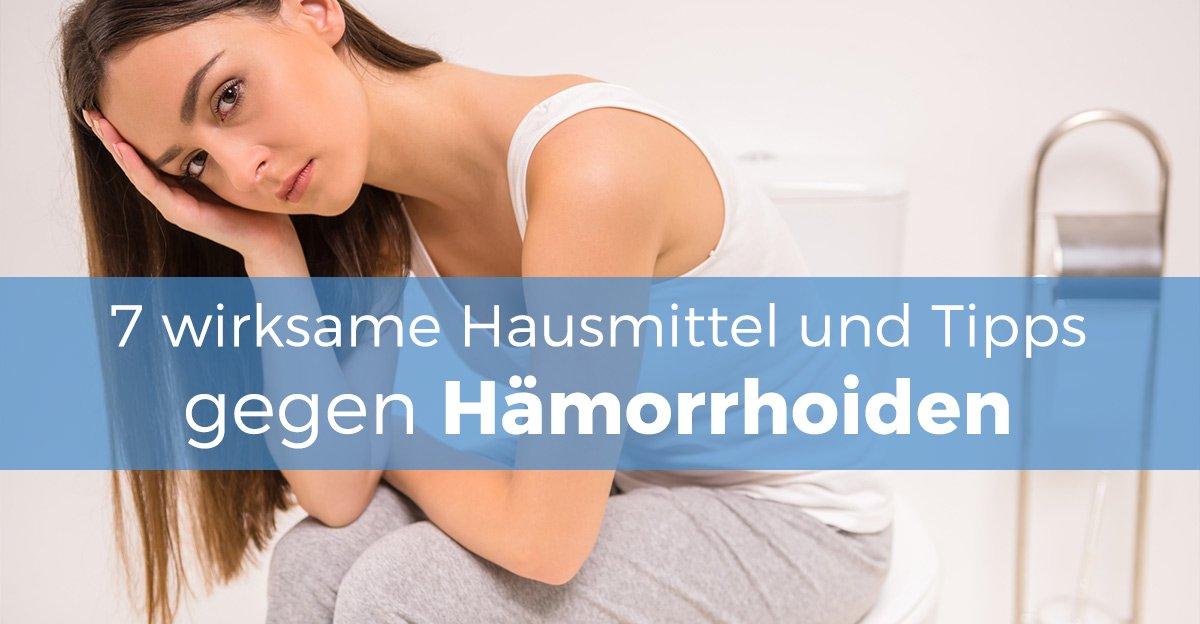 Hausmittel gegen Hämorrhoiden Schmerzen