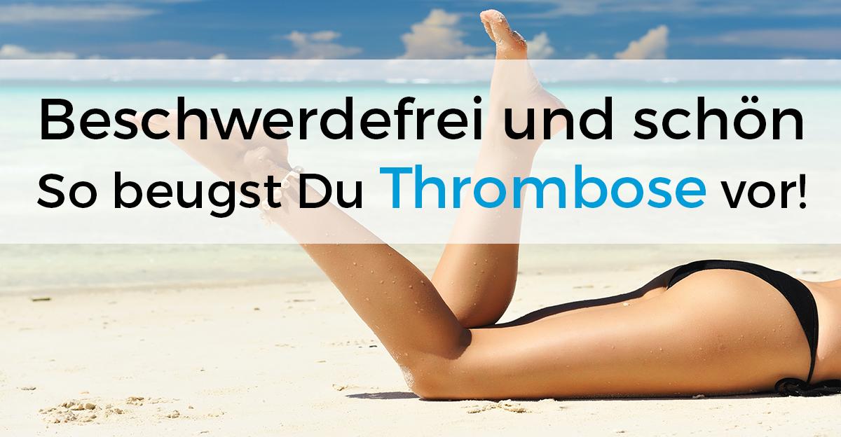 Thrombose vorbeugen und behandeln