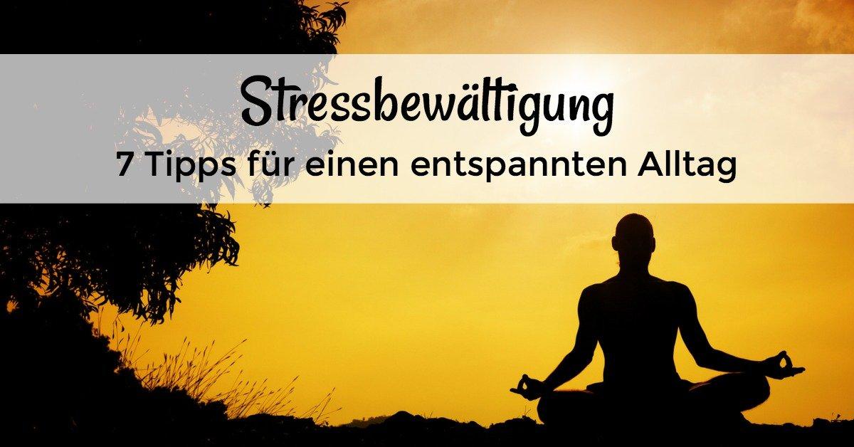 Stressbewältigung Tipps und Methoden