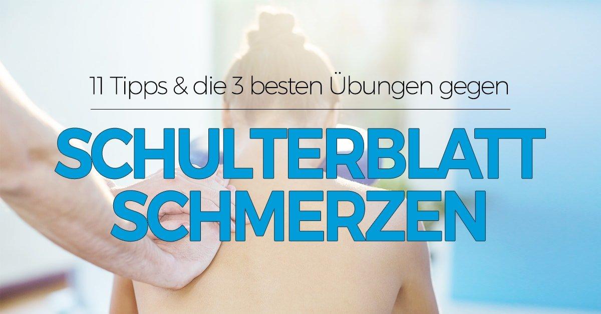Schulterblattschmerzen lösen Übungen