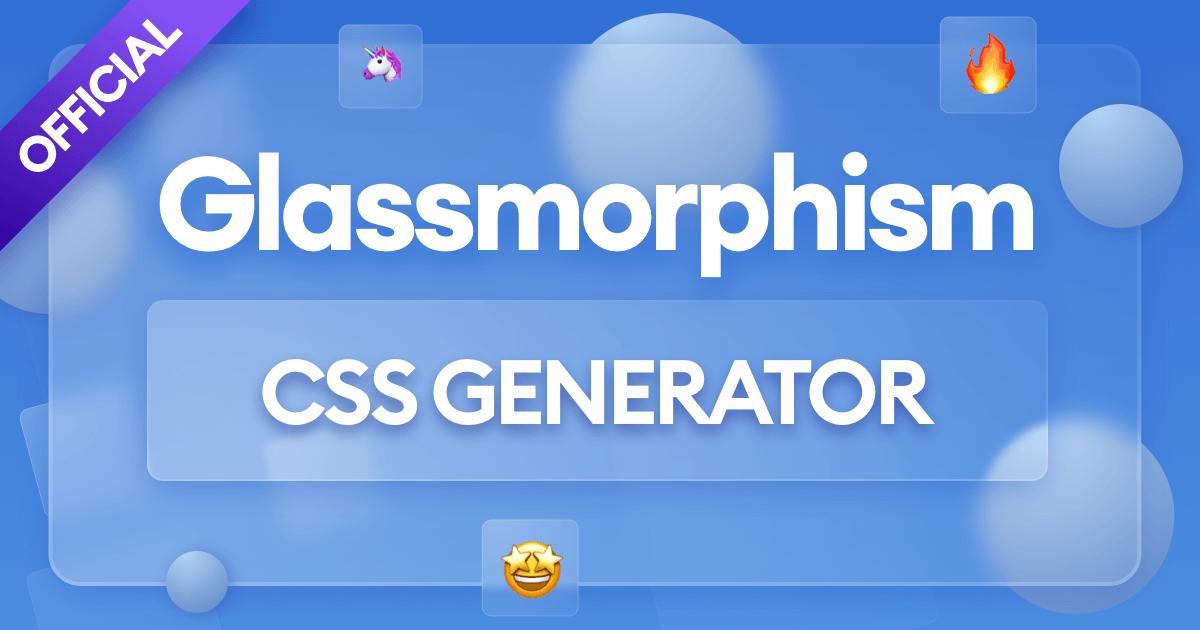 Glassmorphism CSS generator