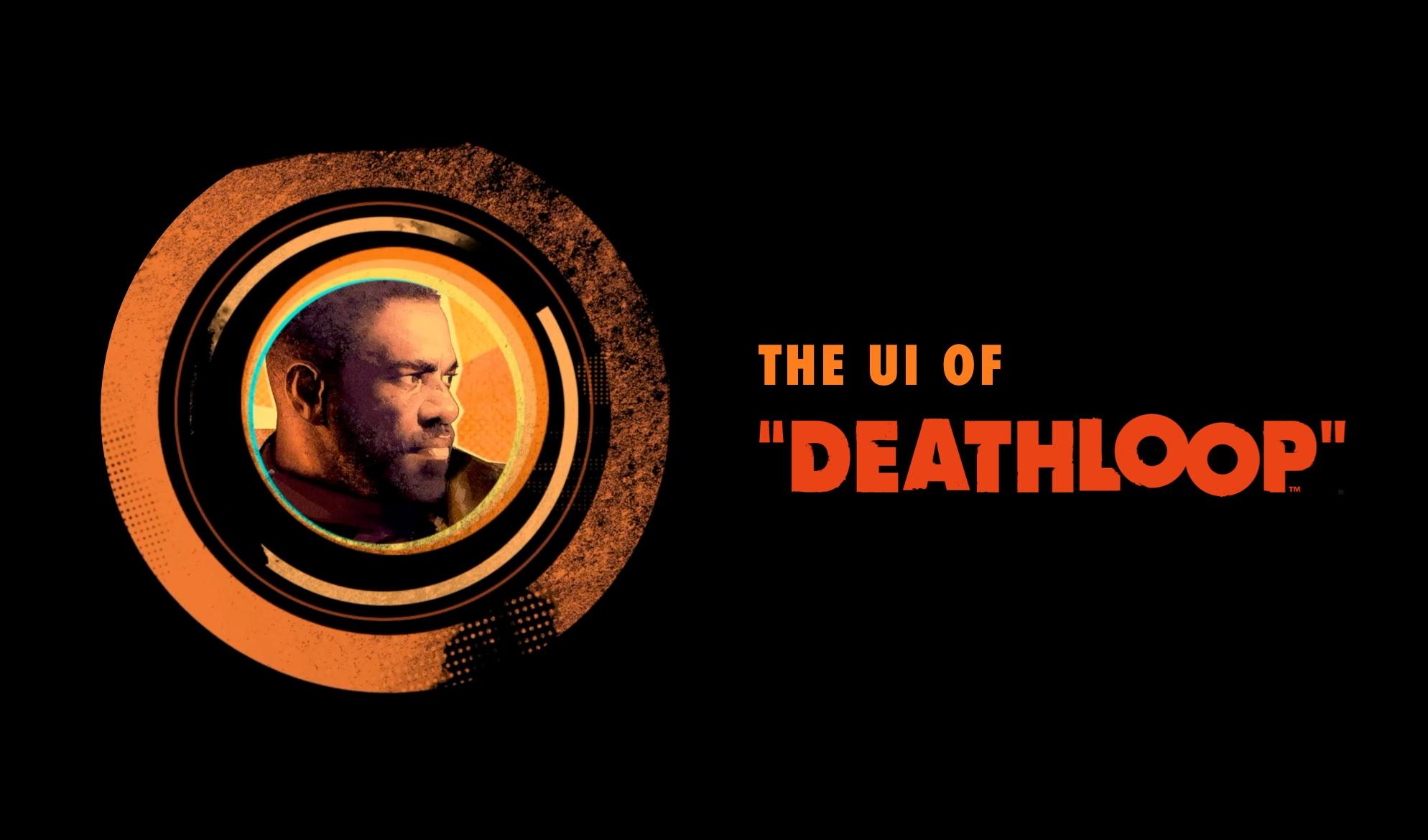 UI of Deathloop