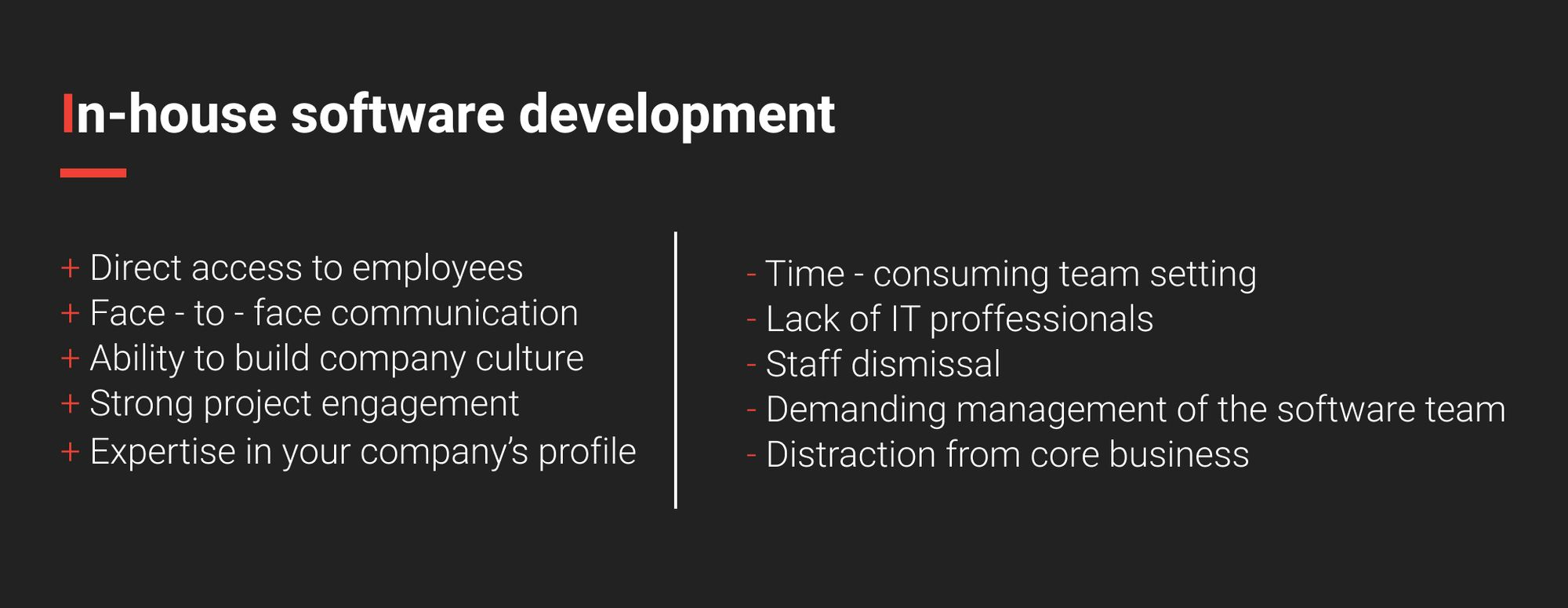 Pros and cons of in-house software development