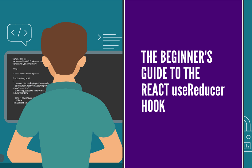 The beginner's guide to the React useReducer Hook