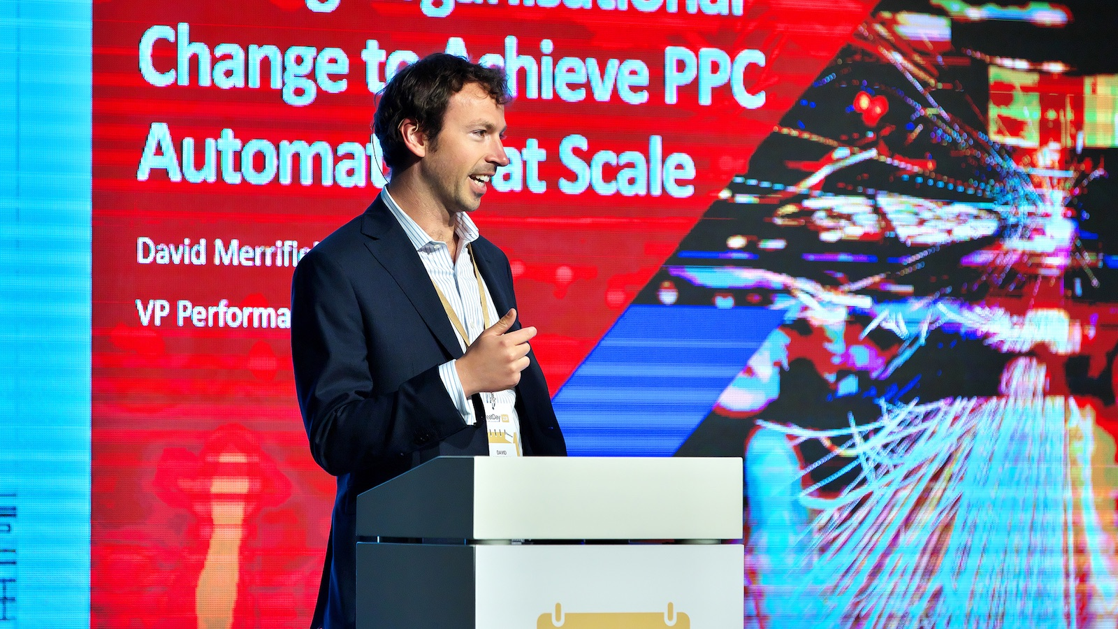 Driving Organisational Change to Achieve PPC Automation at Scale by David Merrifield
