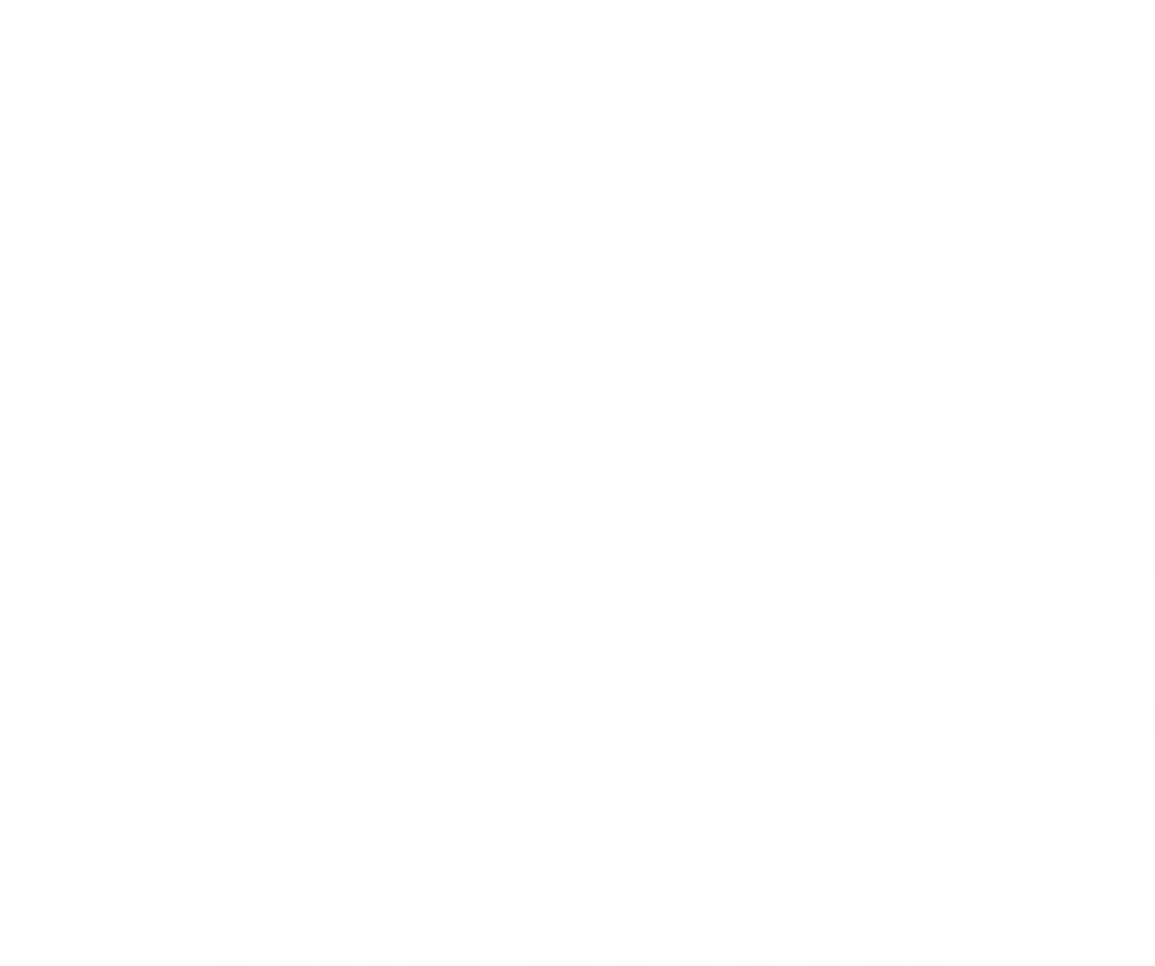 Premium Quality Prime Rib Tips Are Back