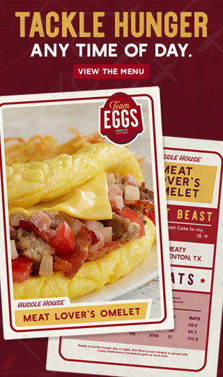 Huddle House - Any Meal  Any Time  Breakfast, Lunch, Dinner