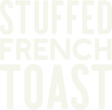 Try Our New Stuffed French Toast