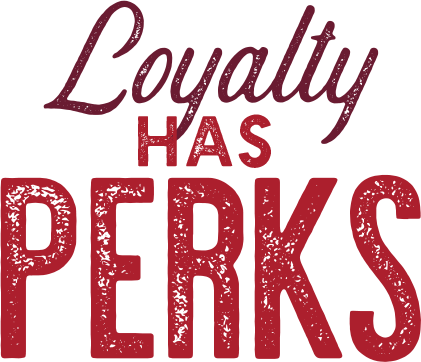 Loyalty Has Perks