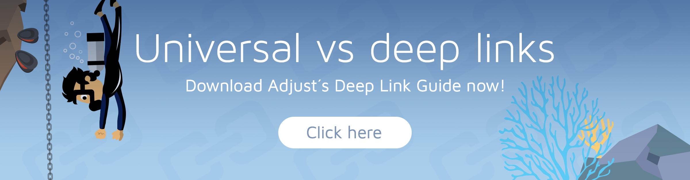 Universal Links vs  Deep Links: Key differences | Adjust