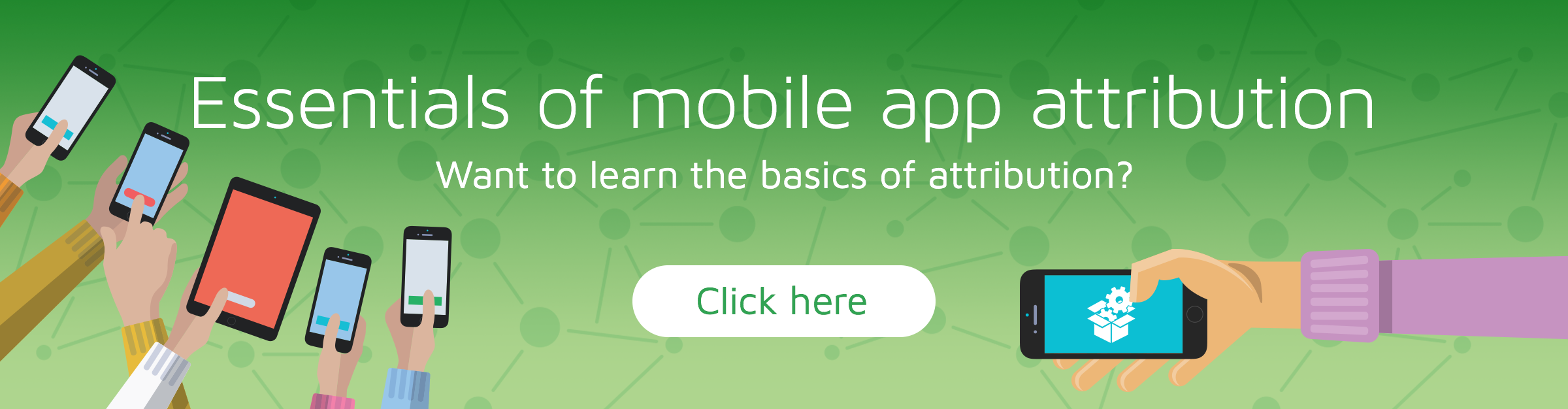 What is mobile attribution? A Beginner's guide | Adjust