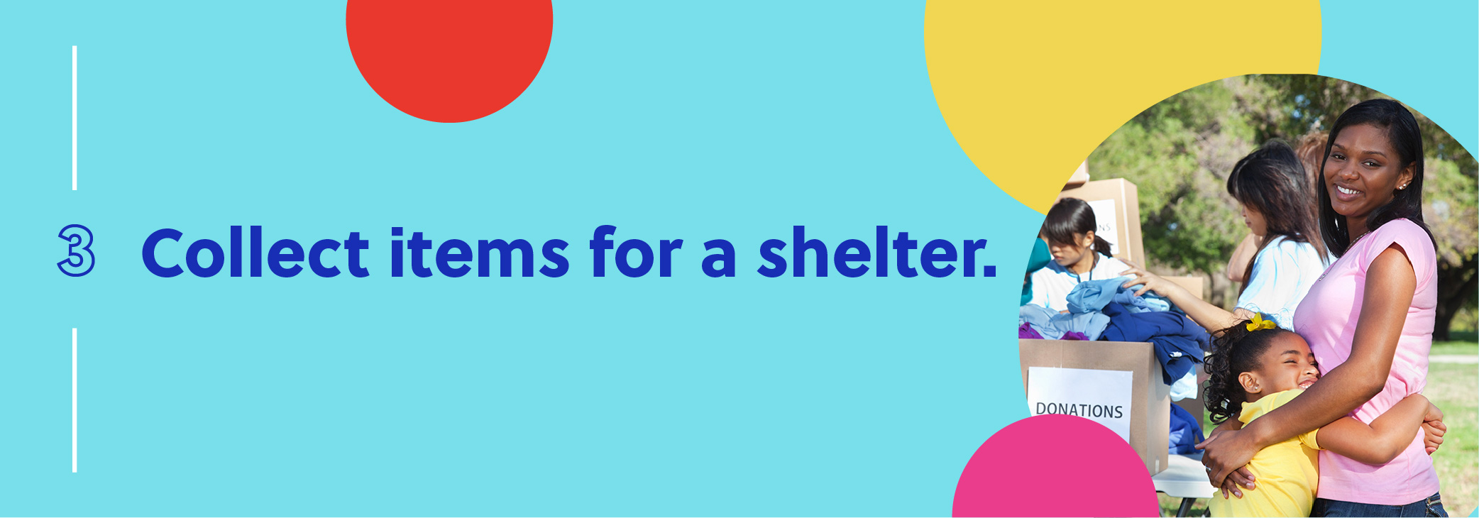 Collect items for a shelter