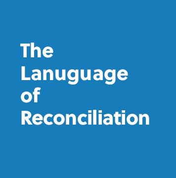 The Language of Reconciliation