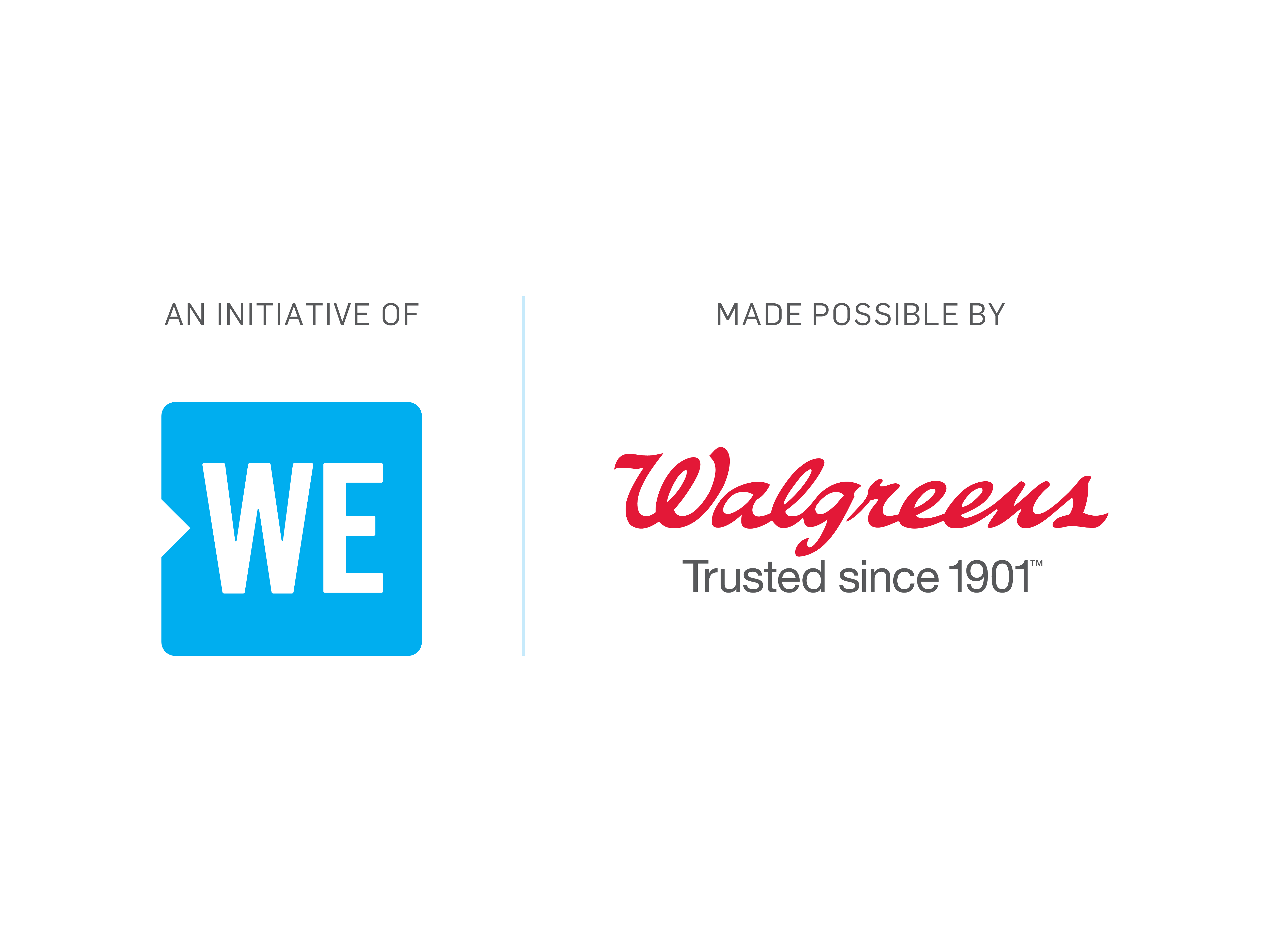 An initiative of WE | Made possible by Walgreens