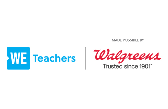 WE Teachers | Made possible by Walgreens Trusted since 1901