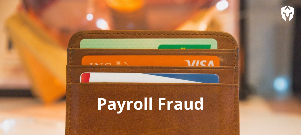Payroll Fraud: When Direct Deposits Go Rogue