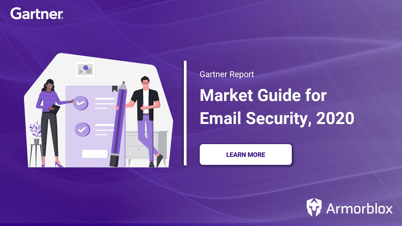 Gartner 2020 Market Guide for Email Security