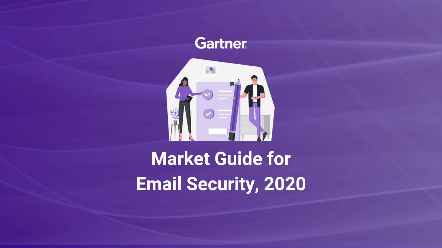 Gartner Releases 2020 Market Guide for Email Security