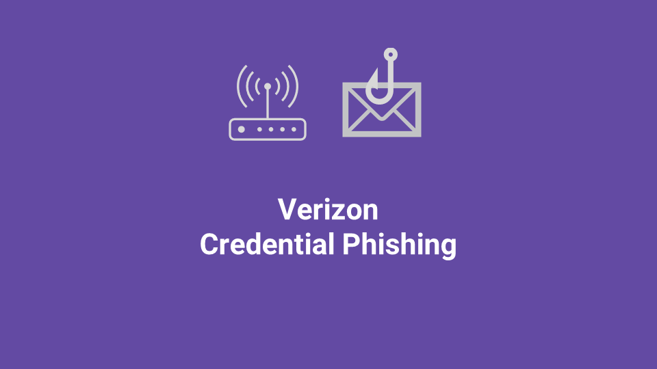 Blox Tales #12: Verizon Credential Phishing