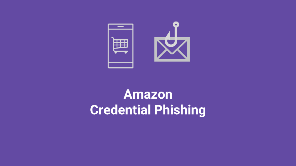 Blox Tales #8: Amazon Credential Phishing