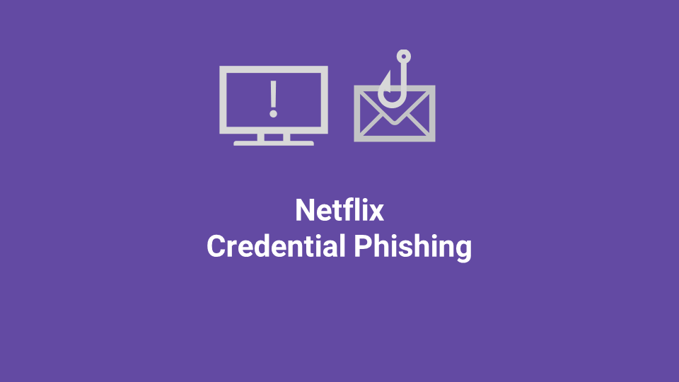 Blox Tales #11: Netflix Credential Phishing
