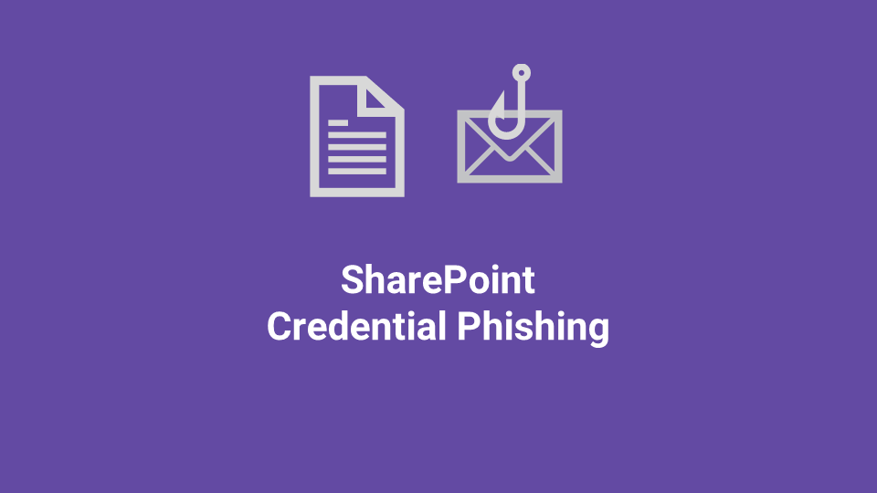 Blox Tales #3: SharePoint Credential Phishing