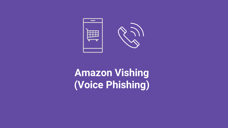 Blox Tales #9: Amazon Vishing (Voice Phishing) Attack