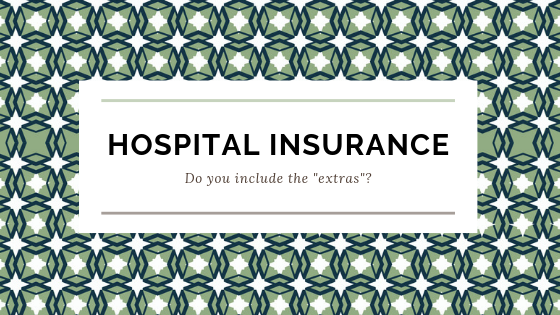 Buying Private Hospital Insurance — alone, or do you include Extras cover?