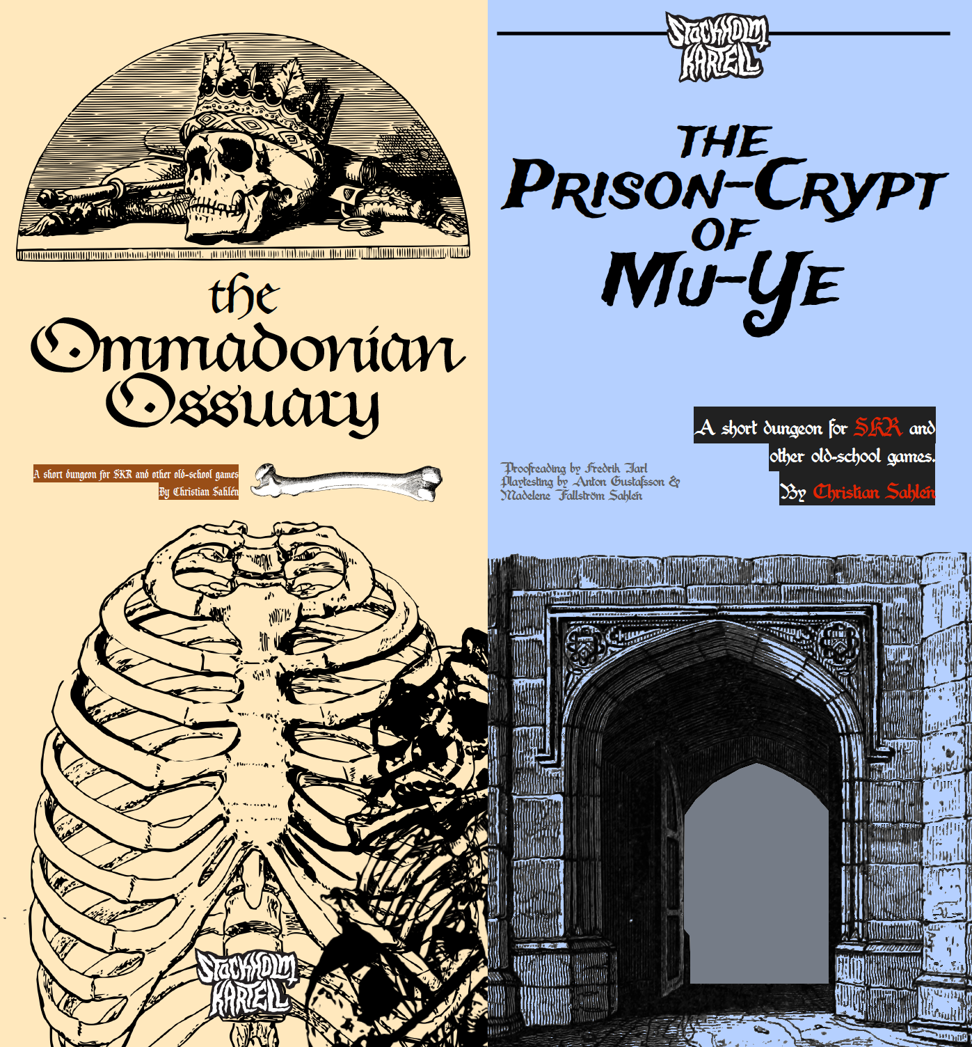 The Ommadonian Ossuary & The Prison-Crypt of Mu-Ye