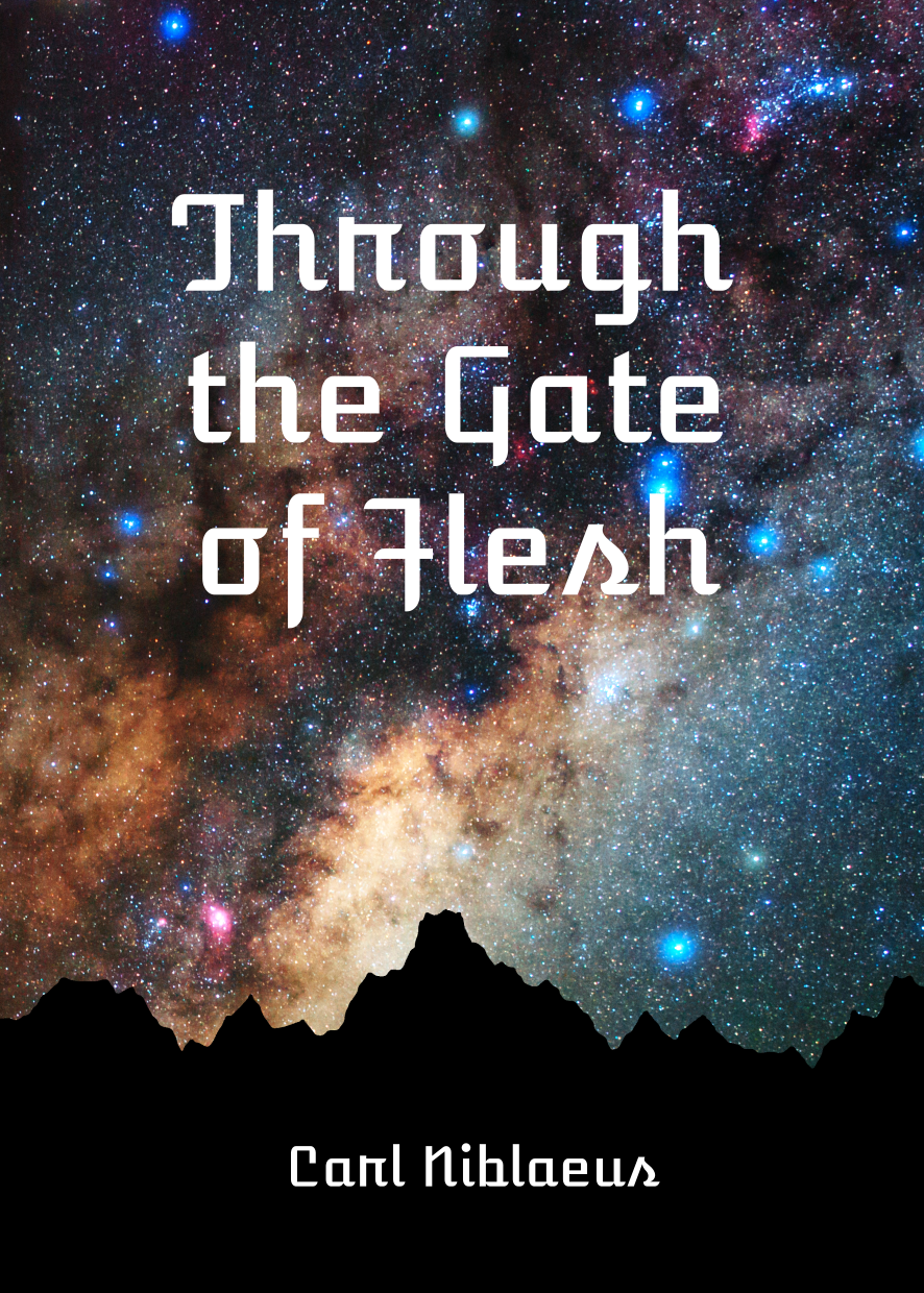 Through the Gate of Flesh