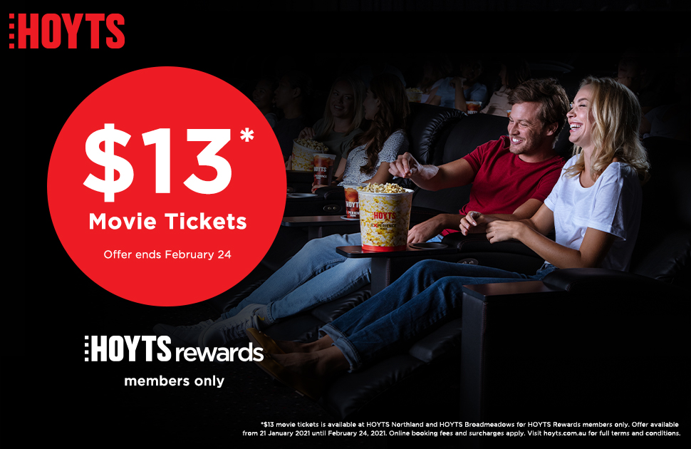 $13 Tickets at Hoyts
