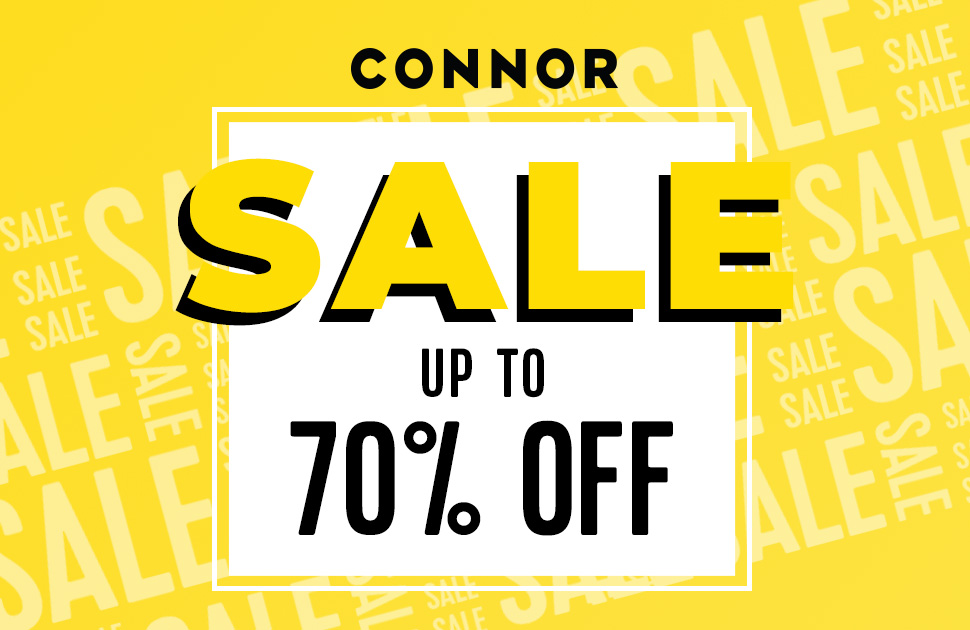 Up to 70% off at Connor!