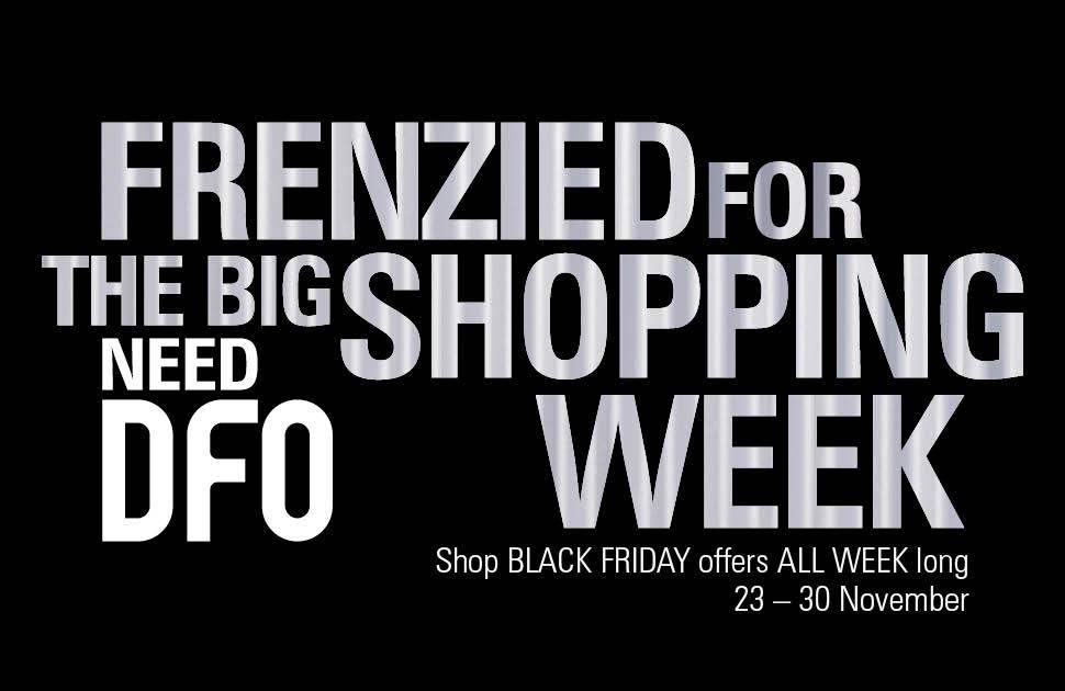 DFO Big Shopping Week