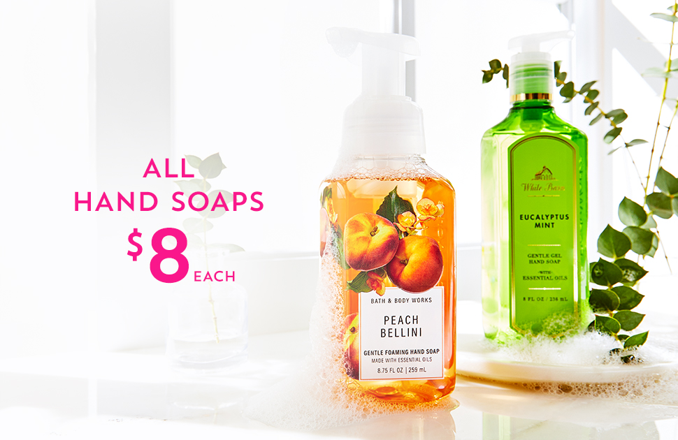 Bath & Body Works Hand Soap Promotion