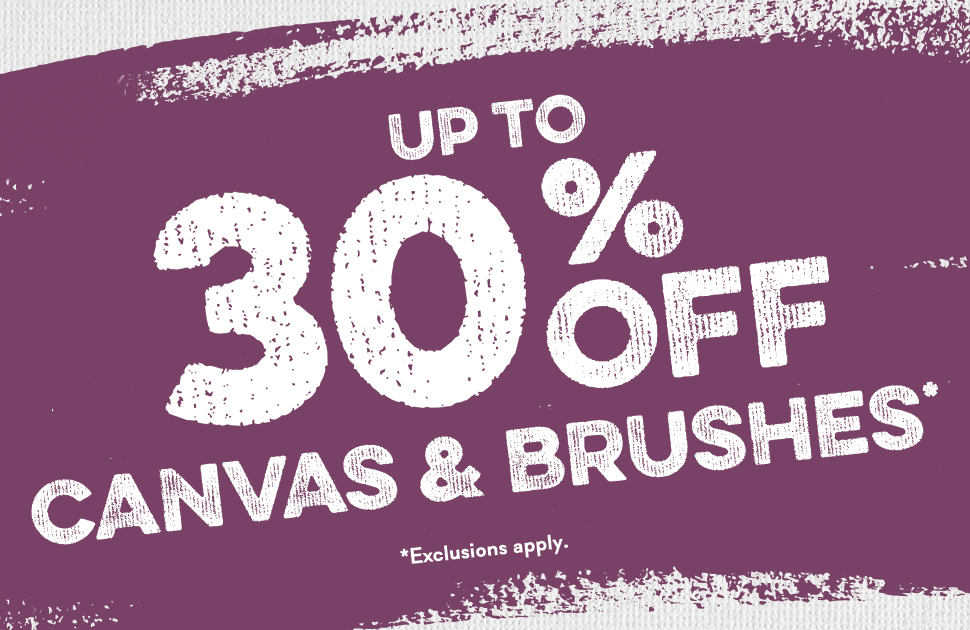 Eckersley's Art & Craft: Up to 30% off Canvas & Brushes