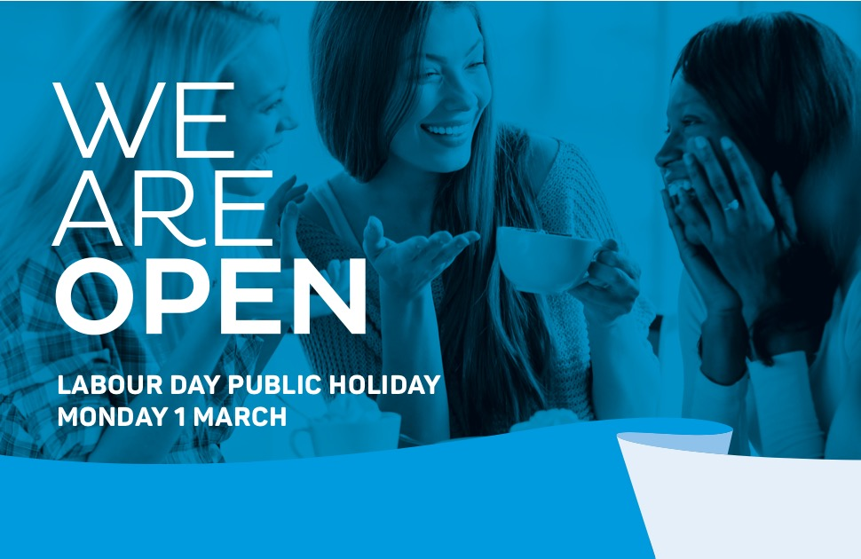 We are open this Labour Day Public Holiday