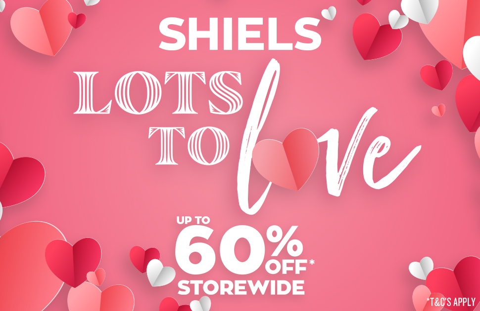 Lots to Love at Shiels this Valentine's Day