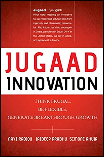Jugaad innovation Top book on innovation strategy