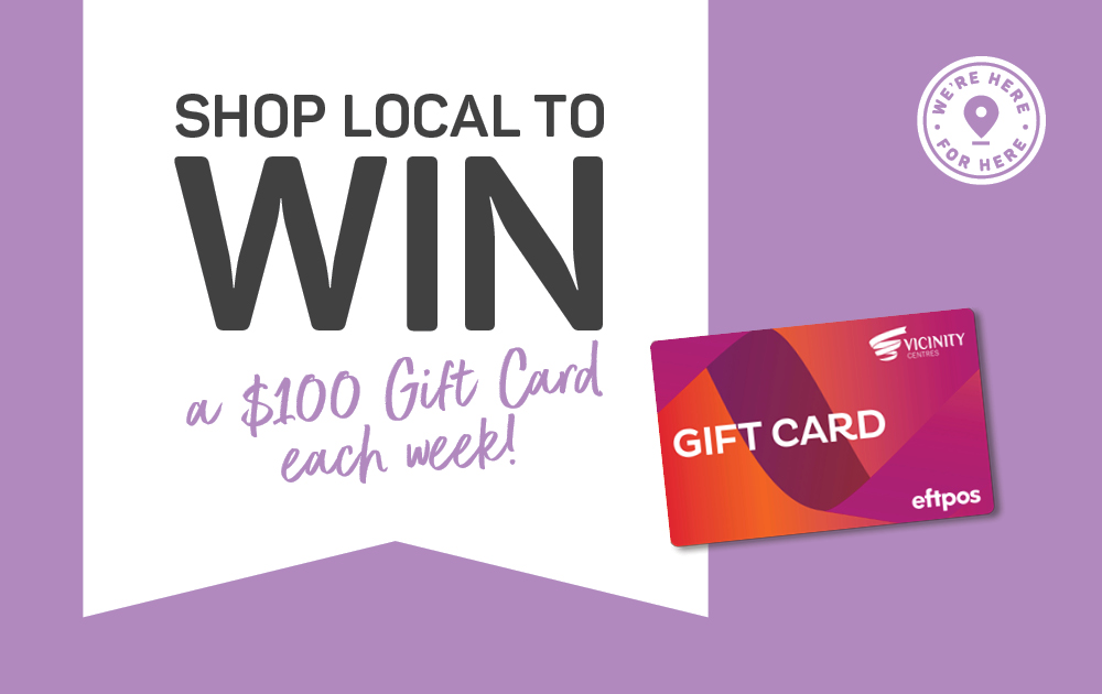 Shop local for your chance to win a $100 Gift Card!