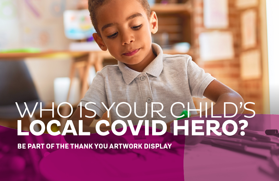 Who is your child's local hero?