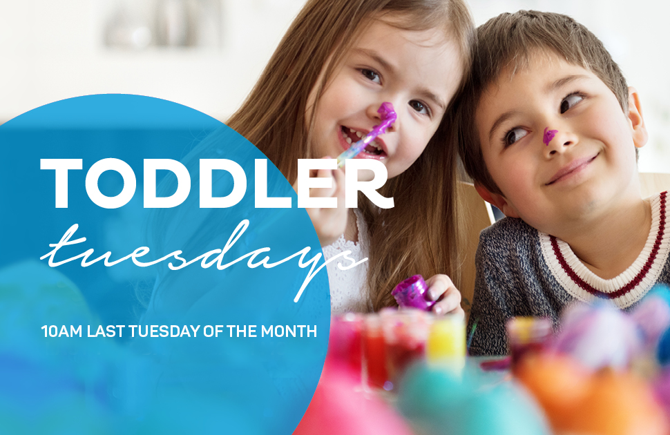 Toddler Tuesdays - Postponed