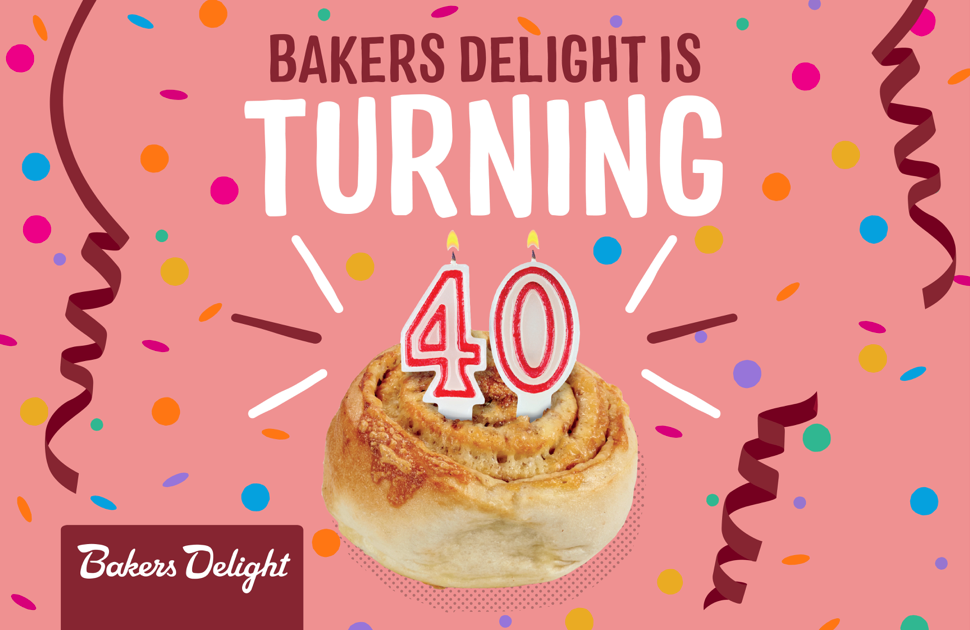 Happy Birthday Bakers Delight