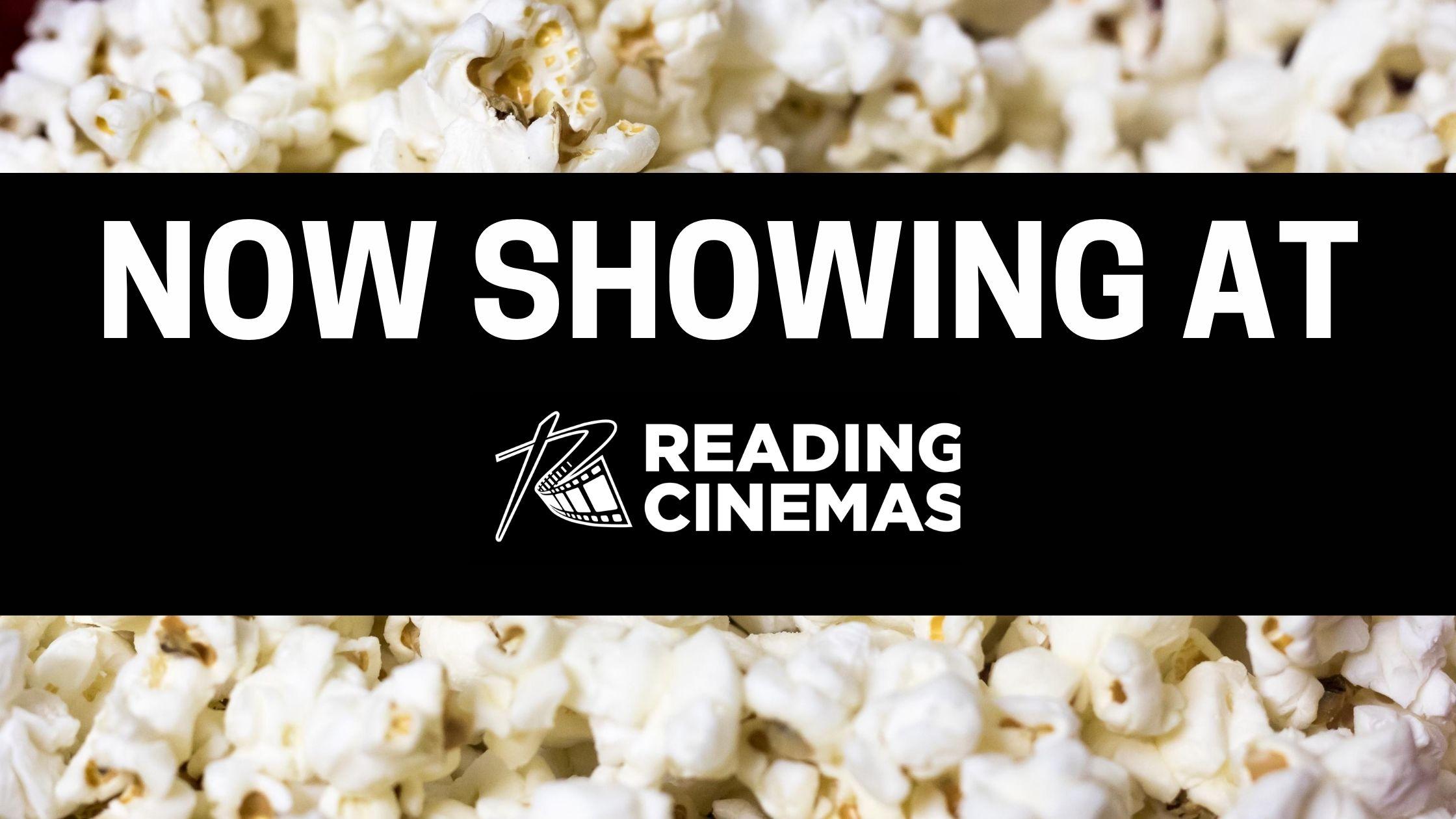 Now Showing at Reading Cinemas Elizabeth