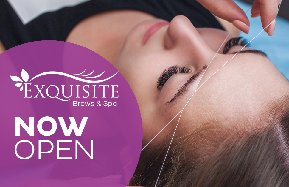 Exquisite Brows & Spa Now Open