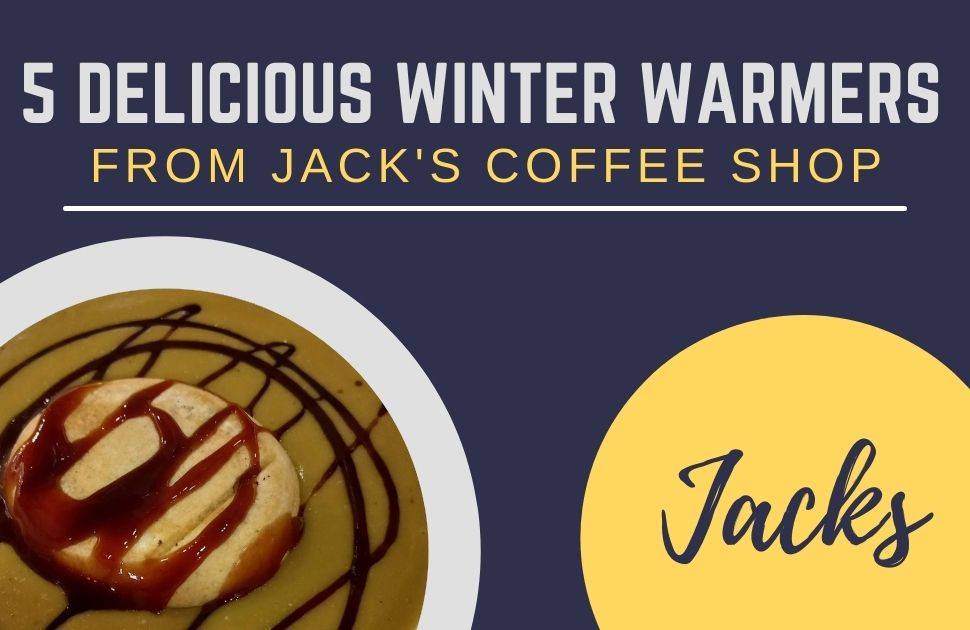 5 Delicious Warmers from Jack's Coffee Shop