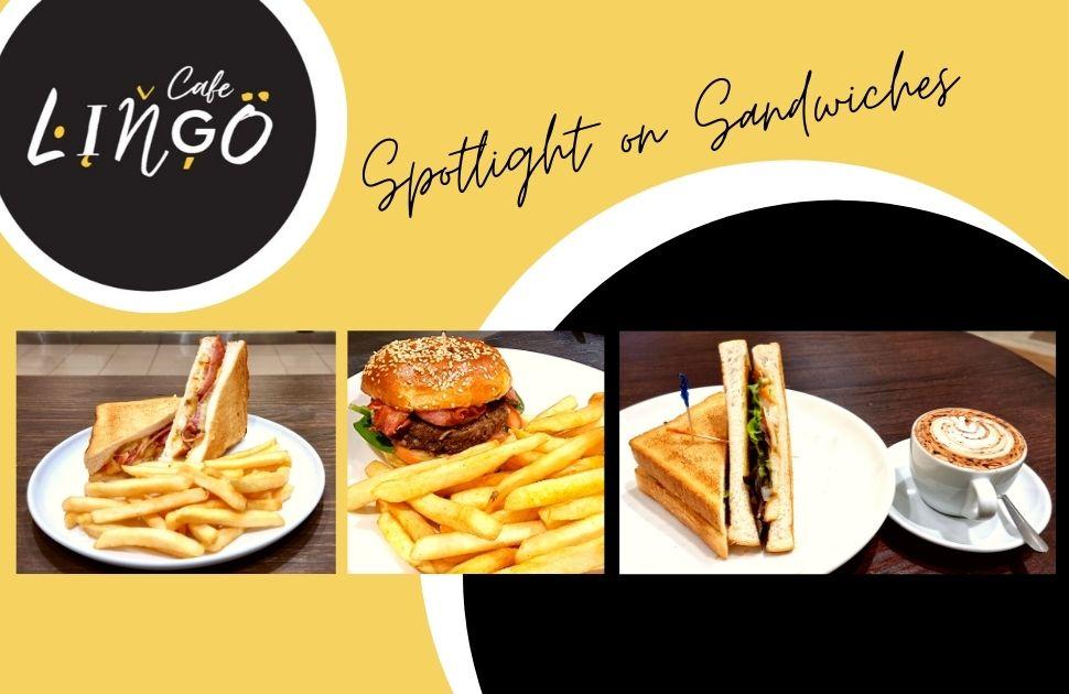 Spotlight on Sandwiches